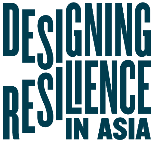 Designing Resilience in Asia Research Programme (DRIA), National University of Singapore, Singapore